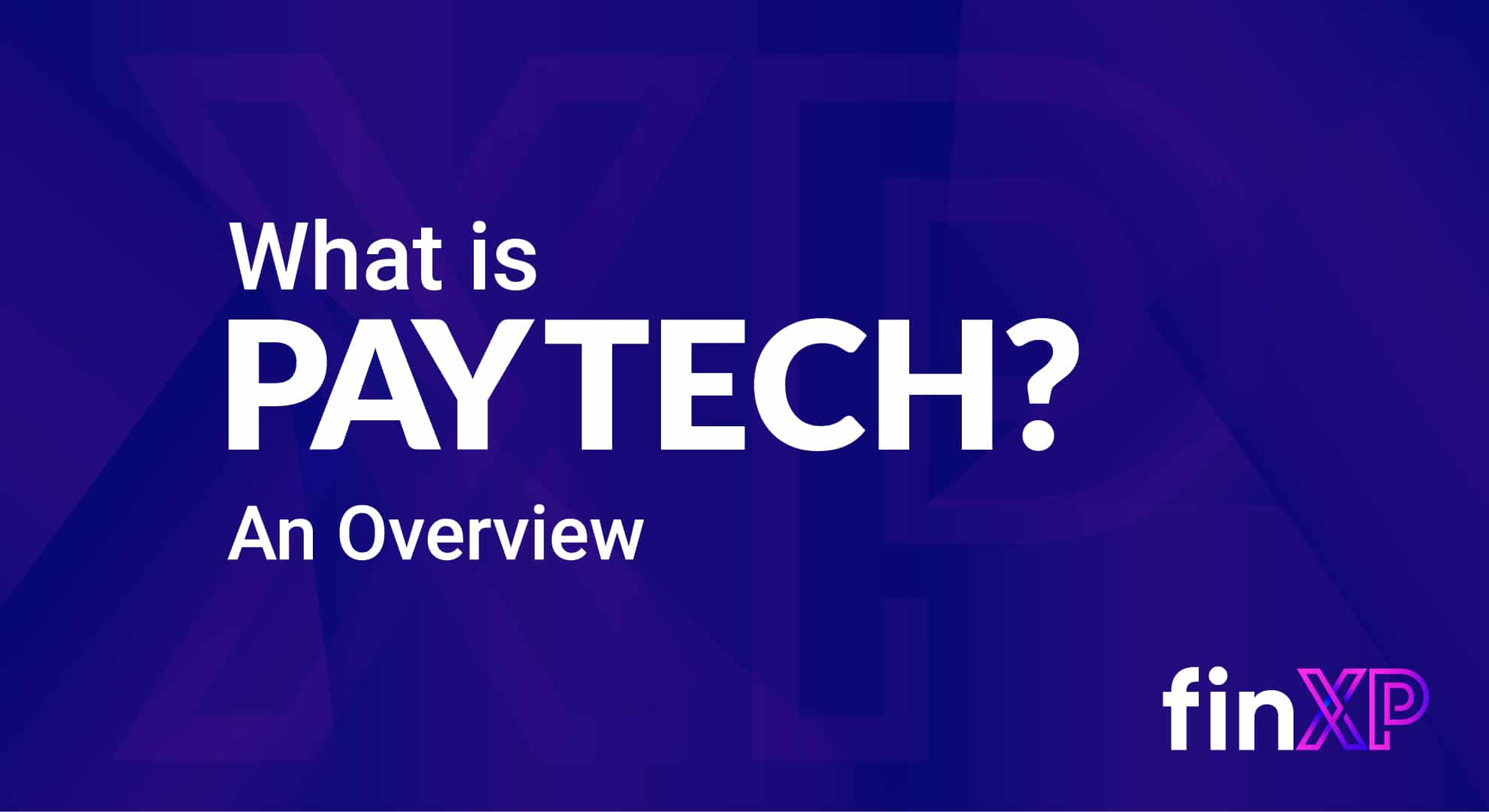 What is PayTech? image